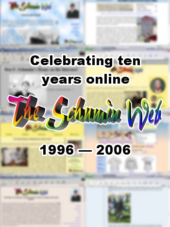 The Schumin Web celebrates ten years on the Internet on March 23, 2006.