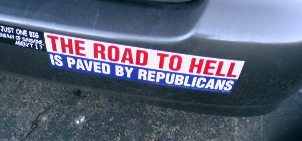 """The road to hell is paved by Republicans"""