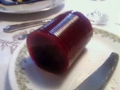 Cranberry sauce... from a can.