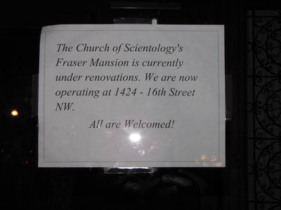 """The Church of Scientology's Fraser Mansion is currently under renovations. We are now operating at 1424 16th Street NW. All are welcomed!"""