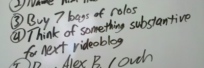 4) Think of something substantive for next videoblog