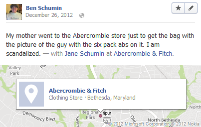 My mother went to the Abercrombie store just to get the bag with the picture of the guy with the six pack abs on it. I am scandalized.