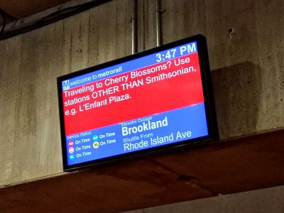 """""""Traveling to Cherry Blossoms?  Use stations OTHER THAN Smithsonian, e.g. L'Enfant Plaza."""""""