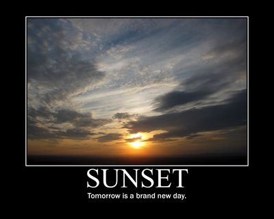 Sunset: Tomorrow is a brand new day.