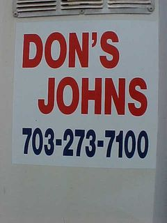 """Need a port-a-potty?  Give the guy with the rhyming name, """"Don's Johns"""", a call!  I first saw this brand on a port-a-potty a number of years ago, when they were widening Interstate 66.  Gotta love that name..."""