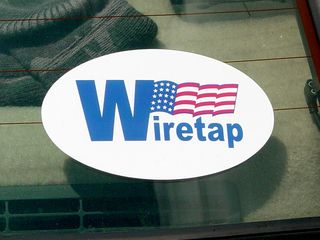 """On June 6, I saw this sticker on a person's car at New Carrollton, which reminds us that """"W"""" also stands for """"Wiretap""""."""