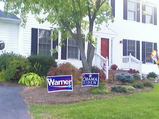 Meanwhile, in Stuarts Draft, in a surprising move for my parents, they put Mark Warner and Obama/Biden campaign signs in their front yard. And true to form for the Republican-dominated area in which they live, someone stole their signs.