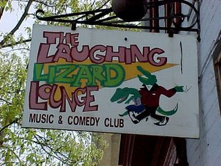 """What is this? """"The Laughing Lizard Lounge""""... must remember to visit that one day..."""