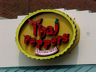 """""""Thai Peppers""""? Sounds like you come in and eat one of those things, and flames shoot out of your mouth..."""