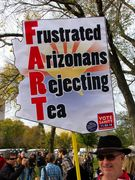 """The message """"Frustrated Arizonans Rejecting Tea"""" forms a humorous acronym."""