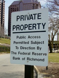 """One thing that I found to be very prevalent around Richmond was """"PRIVATE PROPERTY"""" signs. It seemed like for every corner you turned, you'd find someone saying """"get off of my property"""" via a sign. In this case, the Federal Reserve has posted this sign at the end of one of its driveways."""